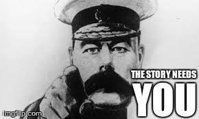 The Story Needs You